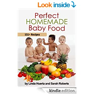 Perfect Homemade Baby Food