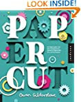 Paper Cut: An Exploration Into the Co...