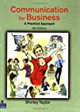 Communications for Business: A Practical Approach