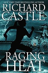 Raging Heat by Richard Castle ebook deal