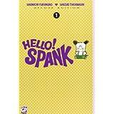 Hello Spank deluxe: 1di Shunichi Yukimuro