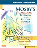 Workbook to Accompany Mosby's Canadian Textbook for the Support Worker, Revised Reprint