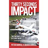 Thirty Seconds to Impactby Peter Burkill