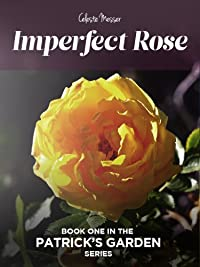 (FREE on 1/16) Imperfect Rose by Celeste Messer - http://eBooksHabit.com