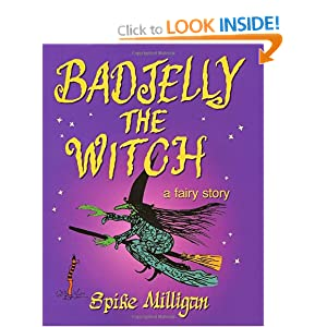 BadJelly the Witch - Spike Milligan