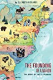 The Founding of a Nation: The story of the 13 Colonies