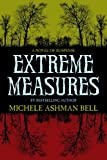 img - for Extreme Measures book / textbook / text book