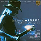 Return Of Johnny Guitar: The Best Of 1984-86by Johnny Winter