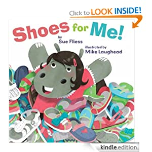 Kindle Daily Book Deal: Shoes For Me! (Pinwheel Books), by Sue Fliess, Mike Laughead. Publisher: Amazon Children's Publishing (July 11, 2012)