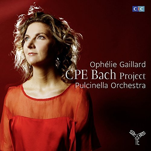 CPE Bach Project (Sonata 'Sanguineus et Melancholicus', Sinfonia in B minor, Cello Concertos WQ 172 & 170) by Ophï¿œlie Gaillard, Pulcinella Orchestra [Music CD]