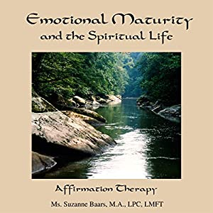 Emotional Maturity and the Spiritual Life Speech