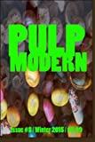 img - for Pulp Modern: Issue Eight (Volume 1) book / textbook / text book