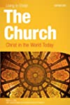 The Church: Christ in the World Today...
