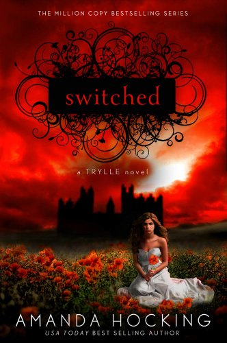 Book Review: Switched (Trylle Trilogy #1) by Amanda Hocking