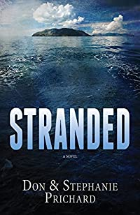 (FREE on 1/22) Stranded: A Novel by Don Prichard - http://eBooksHabit.com