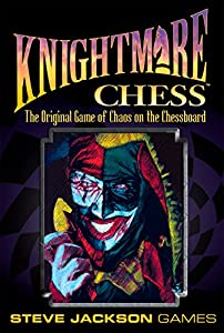 Knightmare Chess - Third Edition