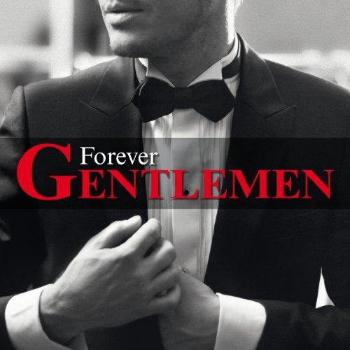 Forever gentlemen : DIV 4244