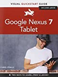 Chris Fehily Google Nexus 7 Tablet: Visual QuickStart Guide (Visual QuickStart Guides)