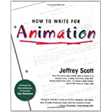 How to Write for Animationby Jeffrey Scott
