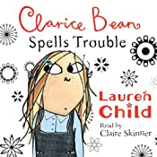 Clarice Bean Spells Trouble | Lauren Child
