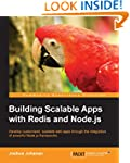 Building Scalable Apps with Redis and...