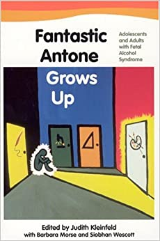 Fantastic Antone Grows Up: Adolescents and Adults with