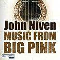 Music from Big Pink Hörbuch von John Niven Gesprochen von: Gerd Köster