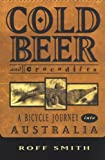 img - for Cold Beer and Crocodiles: A Bicycle Journey into Australia (Adventure Press) book / textbook / text book