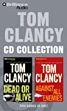 img - for Tom Clancy CD Collection: Dead or Alive, Against All Enemies book / textbook / text book