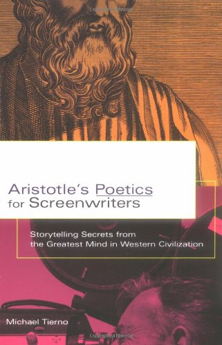 Aristotle's Poetics for Screenwriters: Storytelling...