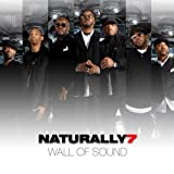 Wall Of Sound by Naturally 7 (2009) Audio CD