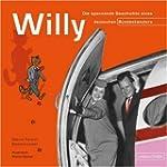 Willy: Die spannende Geschichte eines...