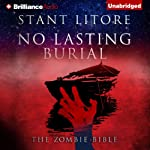 No Lasting Burial: The Zombie Bible | Stant Litore