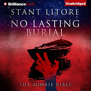 No Lasting Burial: The Zombie Bible | [Stant Litore]