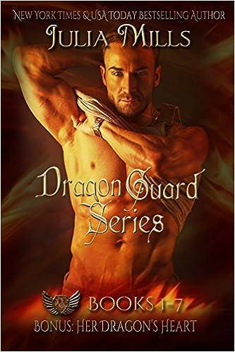 The Dragon Guard Series Box Set: (Books 1-7) by Julia Mills