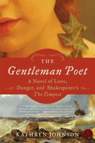 The Gentleman Poet: A Novel Of Love, Danger, And Shakespeare's  by Kathryn Johnson ebook deal
