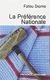 La préférence nationale et autres nouvelles