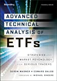 Advanced Technical Analysis of ETFs: Strategies and Market Psychology for Serious Traders (Bloomberg Financial)