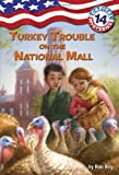Capital Mysteries #14: Turkey Trouble on the National Mall (A Stepping Stone Book(TM))