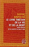 Le Livre Tibetain de la Vie Et de la Mort = The Tibetan Book of Living and Dying (Le Livre de Poche) (French Edition)