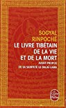 Le Livre tibétain de la Vie et de la Mort par Rinpoché