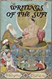 img - for Writings of the Sufi: The Mystical Tradition in Islam book / textbook / text book