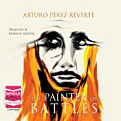 The Painter of Battles | [Arturo Perez-Reverte]