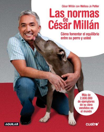 Image of Las normas de César Millán (Aguilar Cuatro) (Spanish Edition)