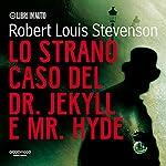 Lo strano caso del Dr. Jekyll e Mr. Hyde   Robert Louis Stevenson