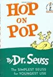Hop on Pop: 50th Anniversary Edition (Beginner Books(R))