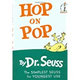 Hop on Pop  (I Can Read It All By Myself) ~ Dr. Seuss