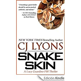 Snake Skin: A Lucy Guardino FBI Thriller: Lucy Guardino FBI Thriller Series, Book 1 (Lucy Guardino FBI Thrillers, Book #1)