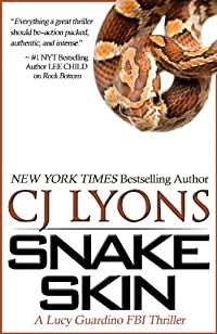 Snake Skin: A Lucy Guardino Fbi Thriller Novel by CJ Lyons ebook deal