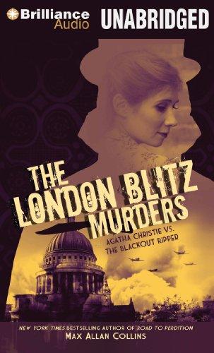 The London Blitz Murders: Agatha Christie vs. the Blackout Ripper